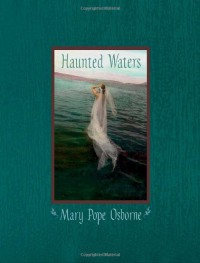 Haunted Waters - Mary Pope Osborne