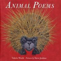 Animal Poems - Valerie Worth, Steve Jenkins