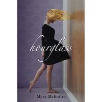 Hourglass (Hourglass, #1) - Myra McEntire