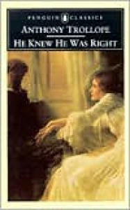 He Knew He Was Right - Anthony Trollope, Frank Kermode