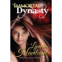 Immortal Dynasty (Age of Awakening, #1) - Lynda Haviland