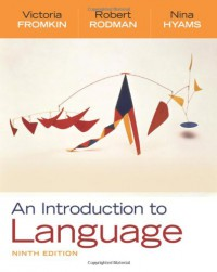 An Introduction to Language - Victoria A. Fromkin, Robert Rodman, Nina Hyams