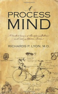 A Process Mind - Richards P. Lyon