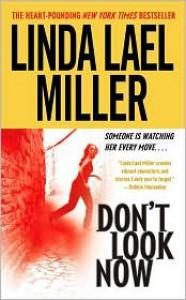 Don't Look Now - Linda Lael Miller