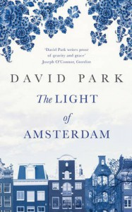 The Light of Amsterdam - David Park