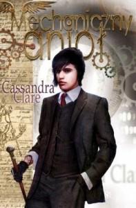 Mechaniczny Anioł (Piekielne urządzenia, #1) - Cassandra Clare
