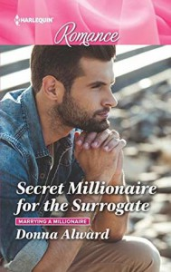 Secret Millionaire for the Surrogate  - Donna Alward