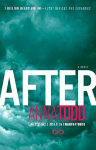 After (The After Series Book 1) - Anna Todd