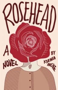 Rosehead - Ksenia Anske
