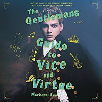 The Gentleman's Guide to Vice and Virtue - Mackenzi Lee, Christian Coulson