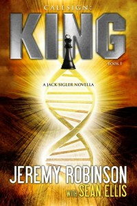 Callsign: King - Jeremy Robinson, Sean Ellis
