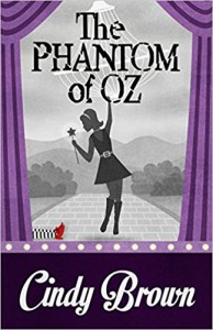 The Phantom of Oz - Cindy Brown