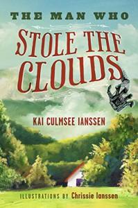 The Man Who Stole the Clouds - Kai Culmsee Ianssen, Chrissie Ianssen
