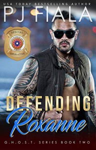 Defending Roxanne (GHOST Book 2) Kindle Edition - Pj Fiala
