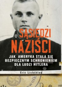 Sąsiedzi naziści - Eric Lichtblau