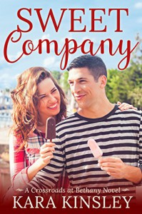 Sweet Company - An Inspirational Romance - Book 1 of 9 (Crossroads at Bethany) - Kara Kinsley