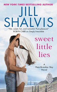 Sweet Little Lies: A Heartbreaker Bay Novel (Heartbreaker Bay Series, Book 1) by Jill Shalvis (2016-06-28) - Jill Shalvis