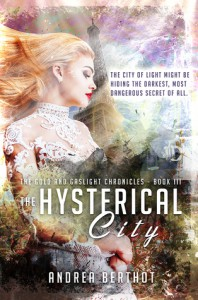 The Hysterical City - Andrea Berthot