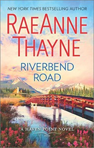 Riverbend Road (Haven Point) - RaeAnne Thayne