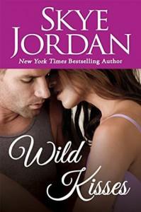 Wild Kisses - Skye Jordan