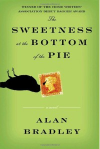 The Sweetness at the Bottom of the Pie - Alan Bradley