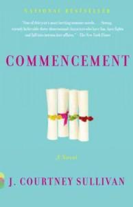 Commencement by Sullivan,J. Courtney. [2010] Paperback - Sullivan