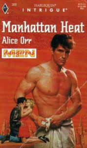 Manhattan Heat (Dangerous Men) - Alice Orr