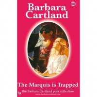 The Marquis is Trapped (The Pink Collection) - Barbara Cartland