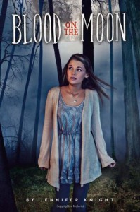 Blood on the Moon - Jennifer Knight