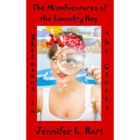 The Misadventures of the Laundry Hag: Skeletons in the Closet - Jennifer L. Hart