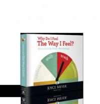 Why Do I Feel The Way I Feel? - Joyce Meyer