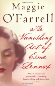 The Vanishing Act of Esme Lennox - Maggie O'Farrell