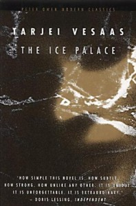 The Ice Palace - Tarjei Vesaas, Elizabeth Rokkan