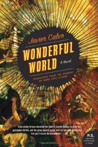 Wonderful World: A Novel (P.S.) - Javier Calvo