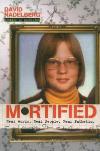 Mortified - David Nadelberg, Neil Katcher, Krista Lanphear