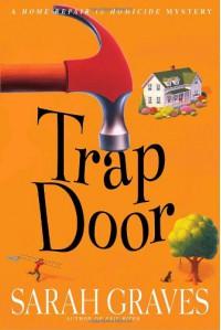Trap Door - Sarah Graves