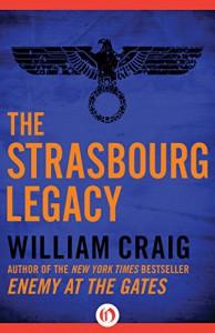 The Strasbourg Legacy - William Craig