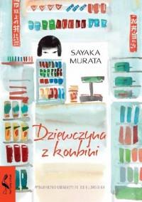 Dziewczyna z konbini - Sayaka Murata, Dariusz Latoś