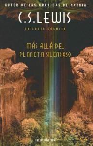 Mas allá del planeta silencioso  - C.S. Lewis, Elvio E. Gandolfo