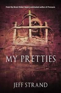 My Pretties - Jeff Strand