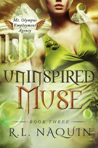 Uninspired Muse (Mt. Olympus Employment Agency) (Volume 3) - R.L. Naquin