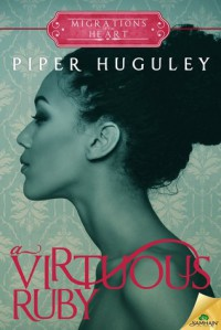 A Virtuous Ruby - Piper Huguley