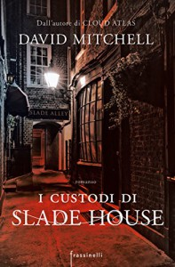 I custodi di Slade house - David Mitchell