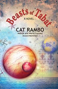 Beasts of Tabat (The Tabat Quartet Book 1) - Cat Rambo
