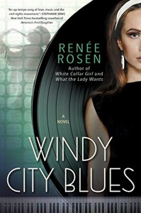 Windy City Blues - Renee Rosen