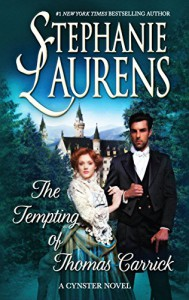 The Tempting of Thomas Carrick (Cynster) - Stephanie Laurens