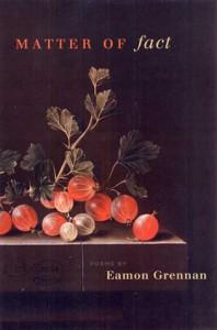 Matter of Fact: Poems - Eamon Grennan