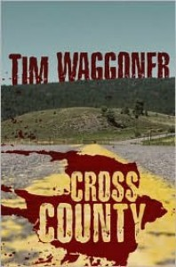 Cross County - Tim Waggoner