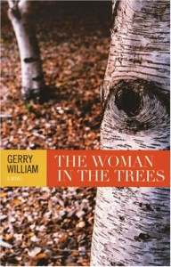 The Woman In The Trees - Gerry William