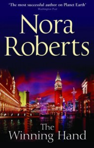 The Winning Hand by Roberts, Nora (2011) Paperback - Nora Roberts